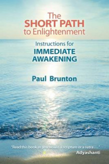 The Short Path to Enlightenment av Paul Brunton (Heftet)