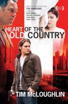 Heart Of The Old Country av Tim McLoughlin (Heftet)
