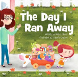 Omslag - The Day I Ran Away