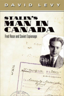 Stalin's Man in Canada av David Levy (Innbundet)