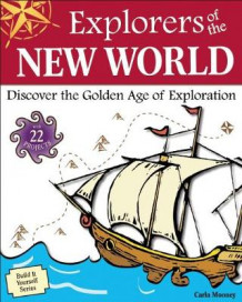 Explorers of the New World av Carla Mooney (Innbundet)