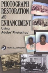 Omslag - Photograph Restoration and Enhancement Using Adobe Photoshop