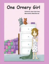 One Ornery Girl av Janet Clark Jones (Innbundet)