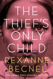 The Thief's Only Child av Rexanne Becnel (Heftet)