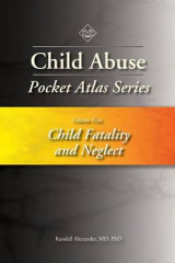 Omslag - Child Abuse Pocket Atlas Series: Child Fatality and Neglect Volume 5