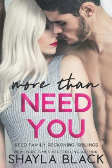 More Than Need You av Shayla Black (Heftet)