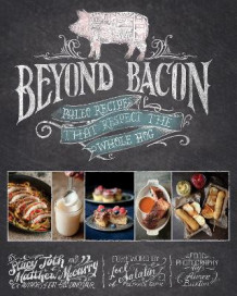 Beyond Bacon av Matthew McCarry og Stacy Toth (Innbundet)