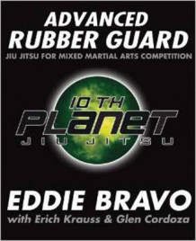 Advanced Rubber Guard av Eddie Bravo (Heftet)