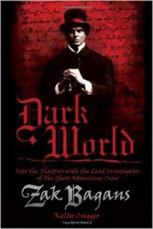 Dark World av Zak Bagans og Kelly Crigger (Innbundet)