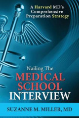Omslag - Nailing the Medical School Interview
