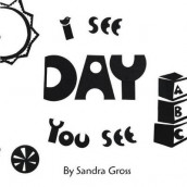 I See, You See: Day av Sandra Gross (Kartonert)