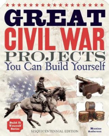 Great Civil War Projects av Maxine K. Anderson (Heftet)
