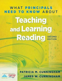 What Principals Need to Know about Teaching and Learning Reading (2nd Edition) av Patricia Marr Cunningham og James Cunningham (Heftet)