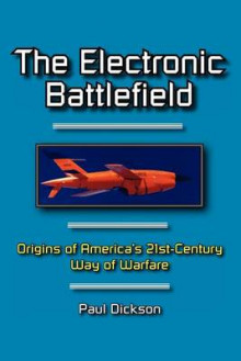 The Electronic Battlefield av Mr Paul Dickson (Heftet)