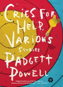Cries for Help, Various av Padgett Powell (Heftet)