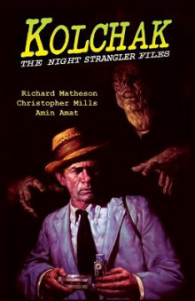 Kolchak: The Night Strangler Files av Richard Matheson (Heftet)