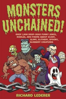 Monsters Unchained! av Richard Lederer (Heftet)