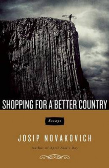 Shopping for a Better Country av Josip Novakovich (Heftet)