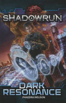 Shadowrun Dark Resonance av Catalyst og Phaedra Weldon (Heftet)