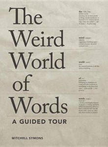 The Weird World of Words av Mitchell Symons (Heftet)