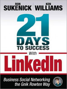 21 Days to Success with Linkedin av Ron Sukenick og Ken Williams (Heftet)