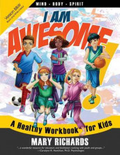 I Am Awesome! a Healthy Workbook for Kids (B&w Interior) av Mary Richards (Heftet)