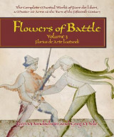 Omslag - Flowers of Battle The Complete Martial Works of Fiore dei Liberi Vol III