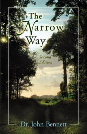 The Narrow Way av John Bennett (Heftet)