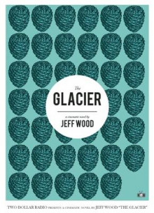 The Glacier av Jeff Wood (Heftet)
