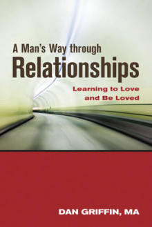 Man's Way Through Relationships av Dan Griffin (Heftet)