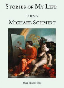 Stories of My Life av Michael Schmidt (Heftet)