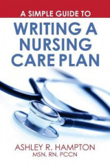 Omslag - A Simple Guide to Writing a Nursing Care Plan