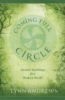 Coming Full Circle av Lynn V. Andrews (Heftet)