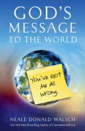 God'S Message to the World av Neale Donald Walsch (Heftet)
