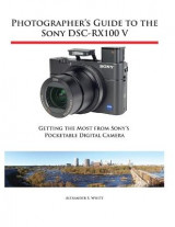 Omslag - Photographer's Guide to the Sony Dsc-Rx100 V