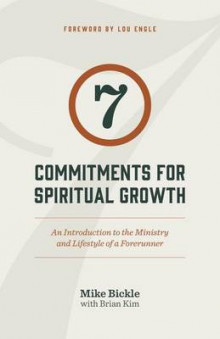 7 Commitments for Spiritual Growth av Mike Bickle (Heftet)