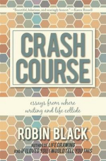 Crash Course av Robin Black (Heftet)