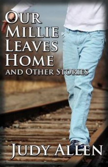 Our Millie Leaves Home and Other Stories av Judy Allen (Heftet)