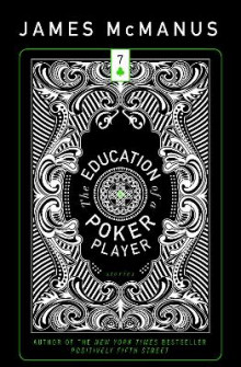 The Education of a Poker Player av James McManus (Heftet)