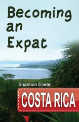 Omslag - Becoming an Expat Costa Rica