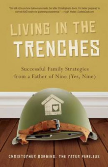 Living in the Trenches av Christopher Robbins (Heftet)