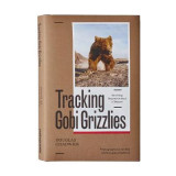 Omslag - Tracking Gobi Grizzlies