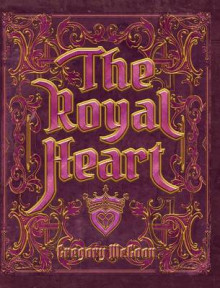 The Royal Heart av Greg McGoon (Innbundet)