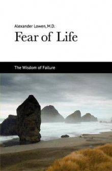 Fear of Life av Alexander Lowen (Heftet)