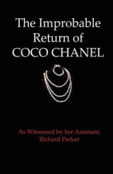 Omslag - The Improbable Return of Coco Chanel
