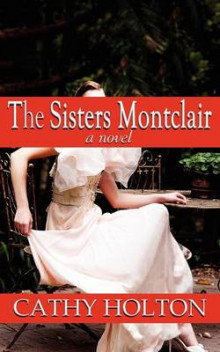 The Sisters Montclair av Cathy Holton (Heftet)