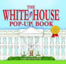 The White House Pop-Up Book av Chuck Fischer (Innbundet)