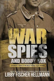War, Spies, and Bobby Sox av Libby Fischer Hellmann (Heftet)