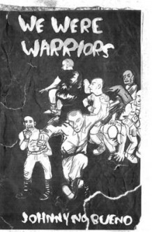 We Were Warriors av Johnny No Bueno (Heftet)