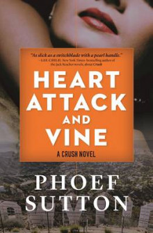 Heart Attack and Vine av Phoef Sutton (Innbundet)